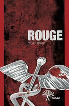 Couverture du livre « Rouge » de Sylvie Grignon aux éditions Edilivre-aparis