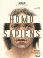Couverture du livre « Le grand atlas homo sapiens » de Valery Zeitoun et Telmo Pievani aux éditions Glenat