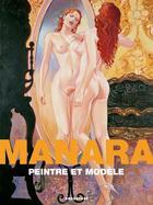 Couverture du livre « Manara, peintre et modèle » de Milo Manara aux éditions Drugstore