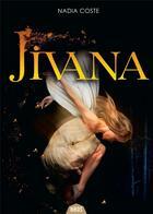 Couverture du livre « Jivana » de Nadia Coste aux éditions Actusf