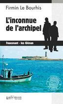 Couverture du livre « L'inconnue de l'archipel » de Firmin Le Bourhis aux éditions Palemon