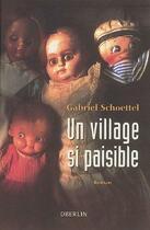 Couverture du livre « Un village si paisible » de Gabriel Schoettel aux éditions Oberlin
