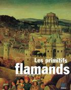 Couverture du livre « Primitifs flamands » de Frere. Jean-Cla aux éditions Terrail