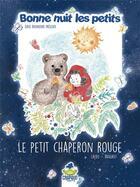 Couverture du livre « Le Petit Chaperon Rouge » de Jean-Baptiste Laydu et Christine Laydu et Cecile Vangout et Dominiqu Laydu aux éditions Crapaud Sucre