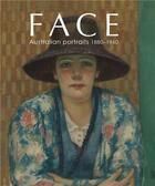 Couverture du livre « Face ; australian portraits 1880-1960 » de Gray aux éditions National Gallery Of Australia