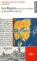Couverture du livre « Les regrets et autres oeuvres poétiques de Joachim Du Belley » de Tucker G Hugo aux éditions Gallimard