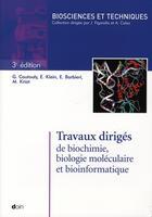 Couverture du livre « Travaux dirigés de biochimie, biologie moléculaire et bio-informatique (3e édition) » de Douin aux éditions Doin