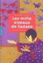 Couverture du livre « Les mille oiseaux de Sadako » de Marc Daniau et Eleanor Coerr aux éditions Milan