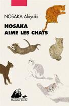 Couverture du livre « Nosaka aime les chats » de Akiyuki Nosaka aux éditions Picquier