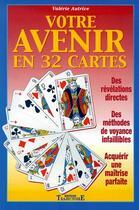 Couverture du livre « Votre avenir en 32 cartes » de  aux éditions Trajectoire