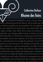 Couverture du livre « Rhume des foins » de Catherine Dufour aux éditions Le Belial