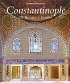 Couverture du livre « Constantinople byzance istanbu » de Stephane Yerasimos aux éditions Place Des Victoires