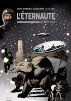 Couverture du livre « L'éternaute T.4 ; le retour t.1 » de Francisco Solano Lopez et Hector Oesterheld et Pablo Maiztegui aux éditions Vertige Graphic