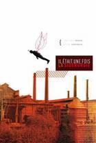 Couverture du livre « Il etait une fois la siderurgie » de Jean-Claude Berrar aux éditions Serpenoise