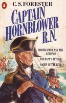 Couverture du livre « Captain Hornblower R.N.: Hornblower And The 'Atropos', The Happy Return, A Ship Of The Line » de Forester C.S. aux éditions Adult Pbs