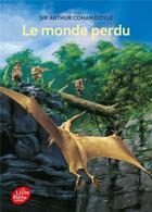 Couverture du livre « Le monde perdu » de Arthur Conan Doyle aux éditions Hachette Jeunesse