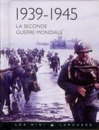 Couverture du livre « La seconde guerre mondiale » de J.P Viard aux éditions Larousse