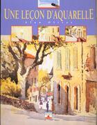Couverture du livre « Lecon d'aquarelle » de Olivier aux éditions Mango