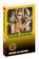 Couverture du livre « SAS T.77 ; la blonde de Pretoria » de Gerard De Villiers aux éditions Gerard De Villiers
