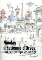 Couverture du livre « Paris n'est qu'un songe » de Nicolas d'Estienne d'Orves aux éditions Steinkis