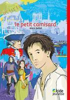 Couverture du livre « Le petit camisard » de Alain Bellet aux éditions Alcide