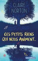 Couverture du livre « Ces petits riens qui nous animent » de Claire Norton aux éditions Libra Diffusio