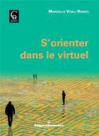 Couverture du livre « S'orienter dans le virtuel » de Marcello Vitali Rosati aux éditions Hermann