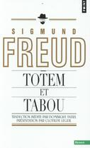 Couverture du livre « Totem et tabou » de Sigmund Freud aux éditions Points