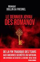 Couverture du livre « Le dernier joyau des Romanov » de Monique Dollin Du Fresnel aux éditions Sud Ouest Editions