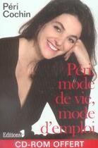 Couverture du livre « Péri, mode de vie, mode d'emploi » de Cochin-P aux éditions Editions 1