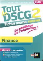 Couverture du livre « Tout le DSCG 2 ; finance » de Annaick Guyvarc'H aux éditions Foucher