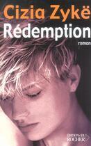 Couverture du livre « Redemption » de Cizia Zyke aux éditions Rocher