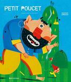 Couverture du livre « Le petit Poucet » de Charles Perrault et Hassan Amekan aux éditions Balivernes