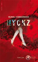 Couverture du livre « Hyckz » de Muriel Combarnous aux éditions Ex Aequo
