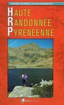 Couverture du livre « Haute randonnée pyrénéenne » de Georges Veron et Jerome Bonneaux aux éditions Rando Editions