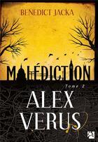 Couverture du livre « Alex Verus T.2 ; malédiction » de Benedict Jacka aux éditions Anne Carriere