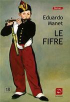 Couverture du livre « Le fifre » de Eduardo Manet aux éditions Editions De La Loupe