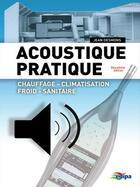 Couverture du livre « Acoustique pratique (2e édition) » de Jean Desmons aux éditions Edipa