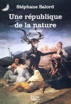 Couverture du livre « Une république de la nature » de Stephane Salord aux éditions Terramare