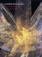 Couverture du livre « Lumière des mondes » de Nicolas Dubois et Viviane-Jose Restieau aux éditions Aluna