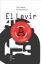 Couverture du livre « El Levir » de Alain Damasio et Philippe Aureille aux éditions Organic