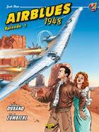 Couverture du livre « Airblues t.2 ; 1948 ; épisode 1 » de Mathieu Durand et Frederic Zumbiehl aux éditions Zephyr
