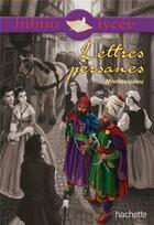 Couverture du livre « Les lettres persanes » de Alfred De Montesquiou aux éditions Hachette Education