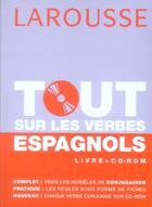 Couverture du livre « Tout Sur Les Verbes Espagnols » de Gabrielle Lloret Linares aux éditions Larousse