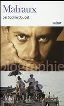 Couverture du livre « André Malraux » de Sophie Doudet aux éditions Gallimard