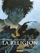 Couverture du livre « La religion T.2 ; Orlandu » de Tim Willocks et Luc Jacamon et Benjamin Legrand aux éditions Casterman
