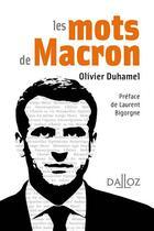 Couverture du livre « Les mots de Macron » de Olivier Duhamel aux éditions Dalloz