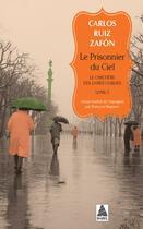 Couverture du livre « Le cimetière des livres oubliés t.3 ; le prisonnier du ciel » de Carlos Ruiz Zafon aux éditions Actes Sud