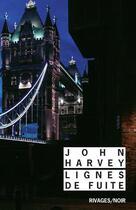 Couverture du livre « Lignes de fuite n 1003 » de Harvey John/Lalecher aux éditions Rivages