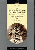 Couverture du livre « La malédiction des sept péchés » de Laurent Guitton aux éditions Pu De Rennes